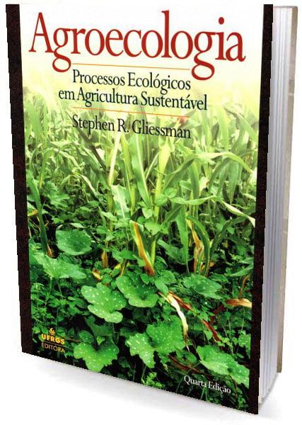 Livro Agroecologia Processos Ecológicos em Agricultura Sustentável