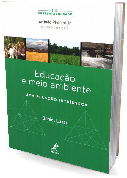 Livro Educação e Meio Ambiente: uma relação intrínseca