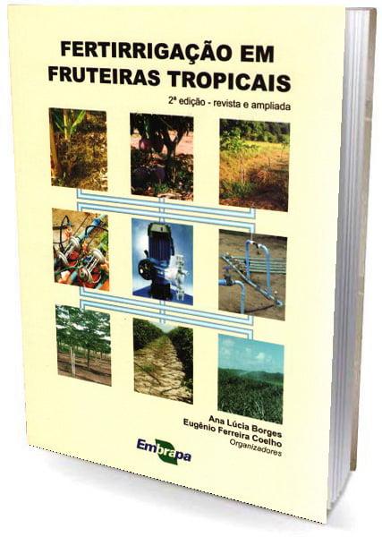 Livro Fertirrigação em Fruteiras Tropicais