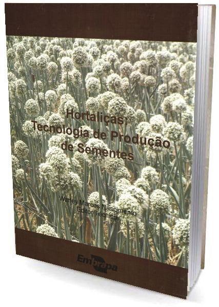 Livro Hortaliças: Tecnologia de Produção de Sementes