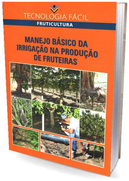 Livro Manejo Básico da Irrigação na Produção de Fruteiras