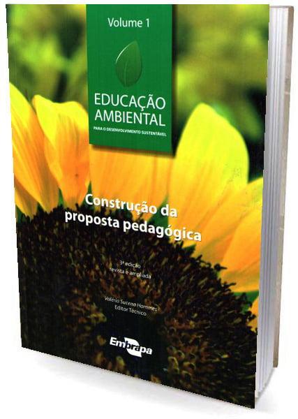 Livro Educação Ambiental (Vol. 1) construção da proposta pedagógica
