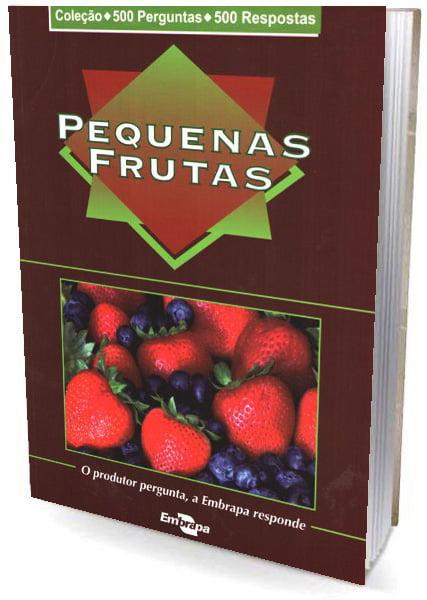 Livro Pequenas Frutas - 500 Perguntas / 500 Respostas