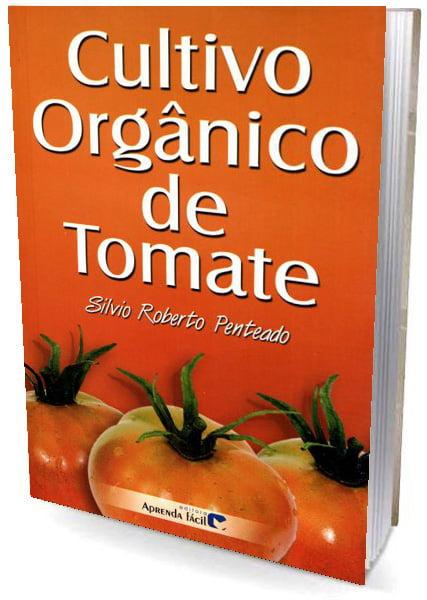 Livro Cultivo Orgânico de Tomate