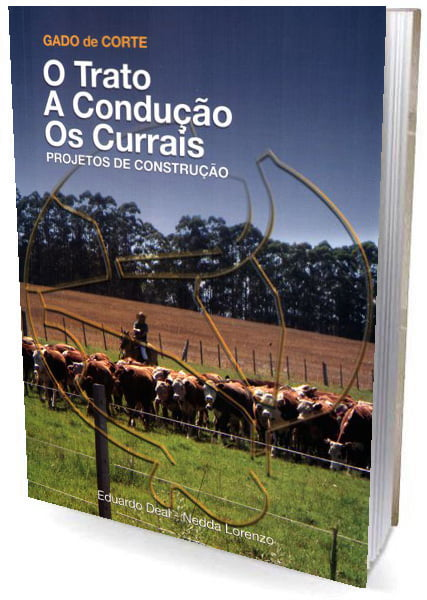 Livro GADO de CORTE - O Trato . A construção . Os Currais - Projetos de Construção