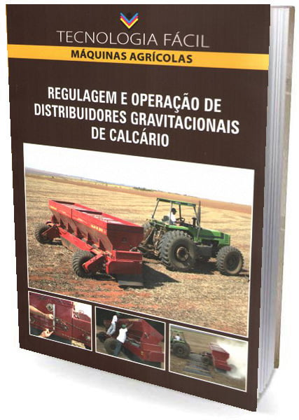 Livro Regulagem e Operação de Distribuidores Gravitacionais de Calcário, máquinas agrícolas