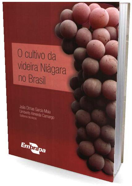 Livro O Cultivo da Videira Niágara no Brasil
