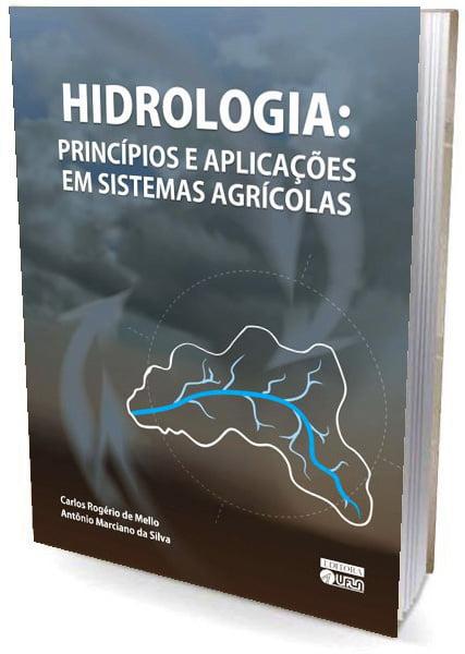 Livro HIDROLOGIA Princípios e Aplicações em Sistemas Agrícolas