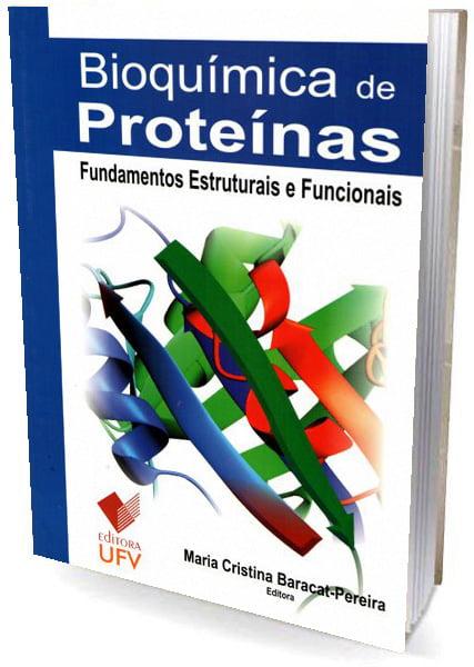 Bioquímica de Proteínas - Fundamentos Estruturais e Funcionais