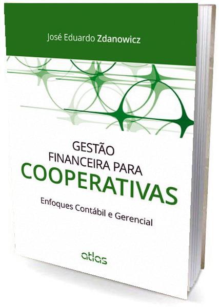 Livro Gestão Financeira para Cooperativas: Enfoques Contábil e Gerencial