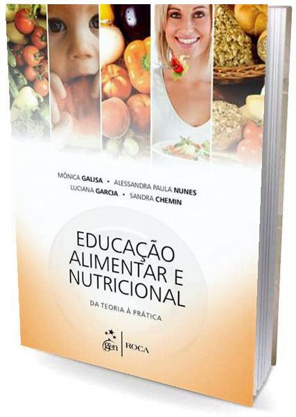 Livro Educação Alimentar e Nutricional - Da teoria á Pratica