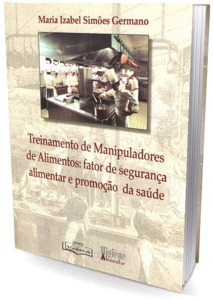 Livro - Treinamento de Manipuladores de Alimentos: fator de segurança alimentar e promoção da saúde