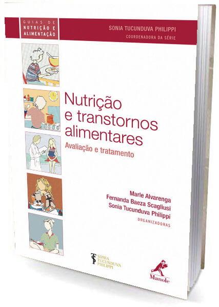 Livro Nutrição e Transtornos Alimentares - avaliação e Tratamento