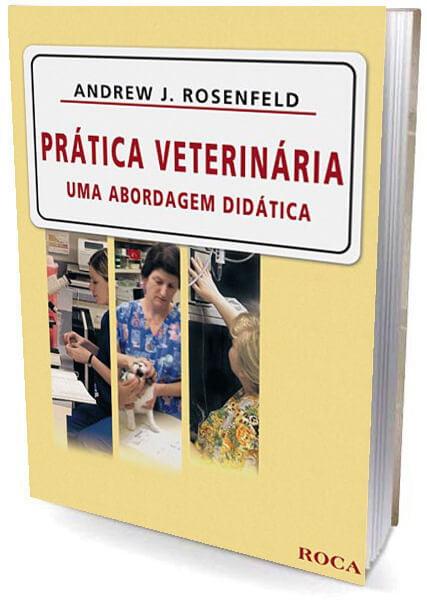 Livro Prática Veterinária - Uma abordagem didática