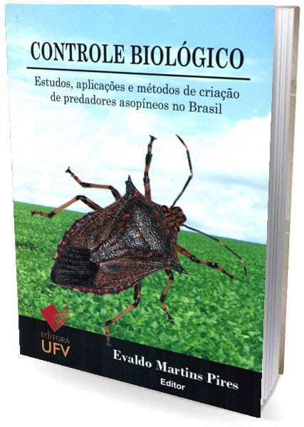 livro Controle Biológico estudos, aplicações e métodos de criação de predadores asopíneos no Brasil