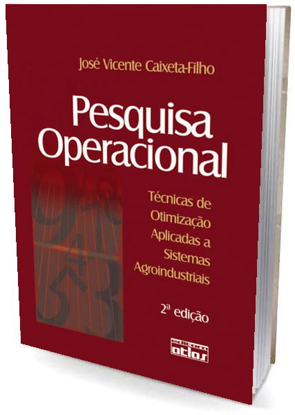 Livro Pesquisa Operacional: Técnicas de Otimização Aplicadas a Sistemas Agroindustriais