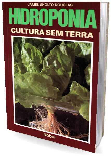 Livro Hidroponia - Cultura Sem Terra