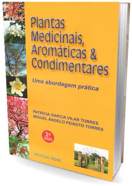 Livro - Plantas Medicinais, Aromáticas & Condimentares - Uma abordagem prática