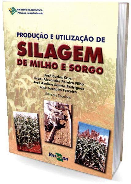 Livro Produção e Utilização de Silagem de Milho e Sorgo