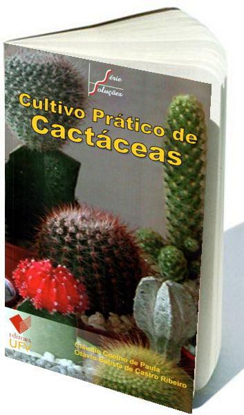Livro Cultivo Prático de Cactáceas