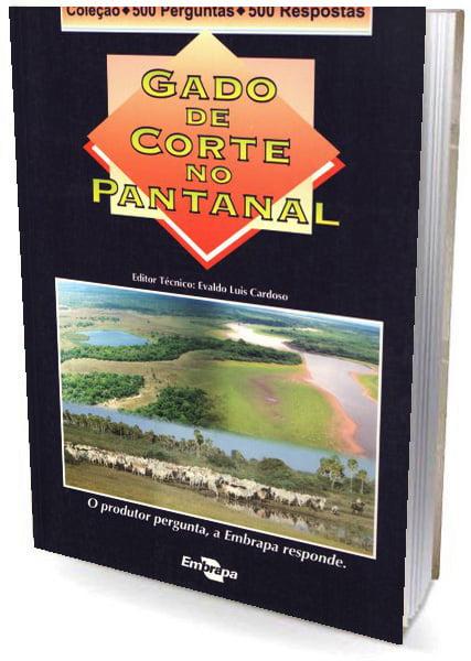 Livro - Gado de Corte no Pantanal - 500 Perguntas / 500 Respostas