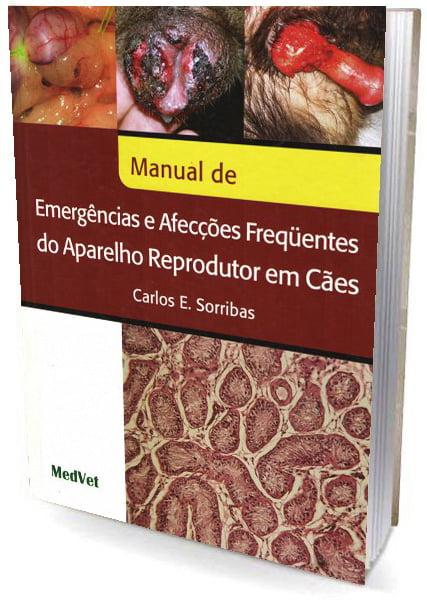 Livro Manual de Emergências e Afeccões Freqüentes do Aparelho Reprodutor em Cães