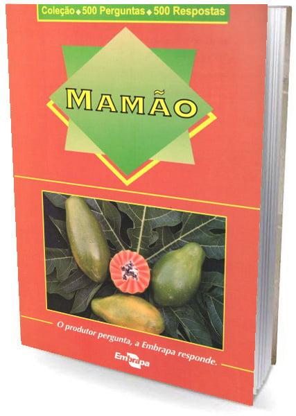 Livro Mamão 500 perguntas 500 respostas