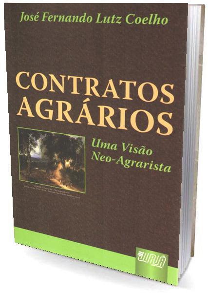 Livro Contratos Agrários - Uma Visão Neo-Agrarista