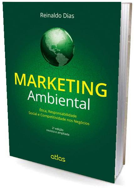 Livro MARKETING AMBIENTAL: Ética, Responsabilidade Social e Competitividade nos Negócios