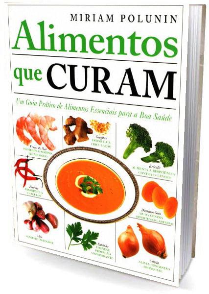 Livro Alimentos que Curam - Um Guia Prático de Alimentos