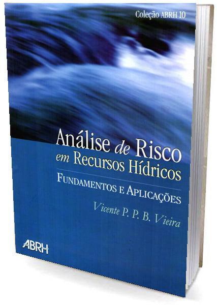 Livro Análise de Risco em Recursos Hídricos - Fundamentos e Aplicações