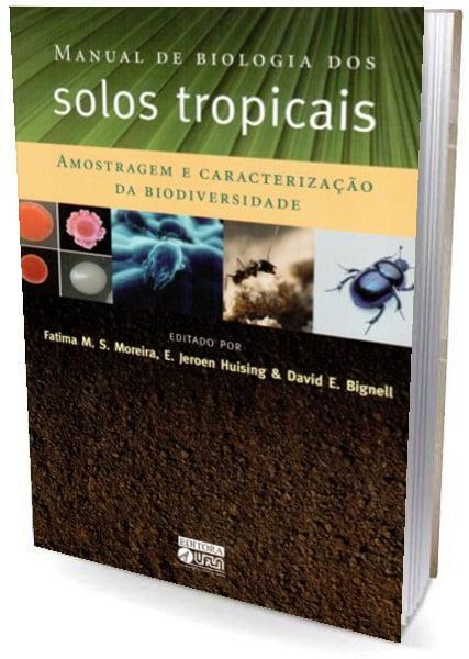 livro Manual de Biologia dos Solos Tropicais