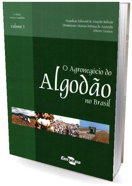 Livro O Agronegocio do Algodão no Brasil, Vol.1