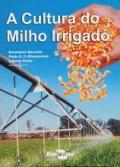 Livro A Cultura do Milho Irrigado