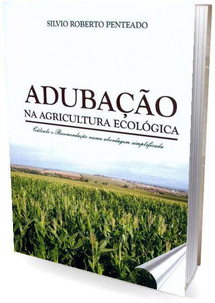 Livro - Adubação na Agricultura Ecológica - Cálculo e recomendação numa abordagem simplificada