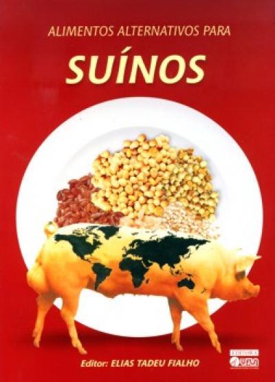 Livro Alimentos Alternativos para Suínos