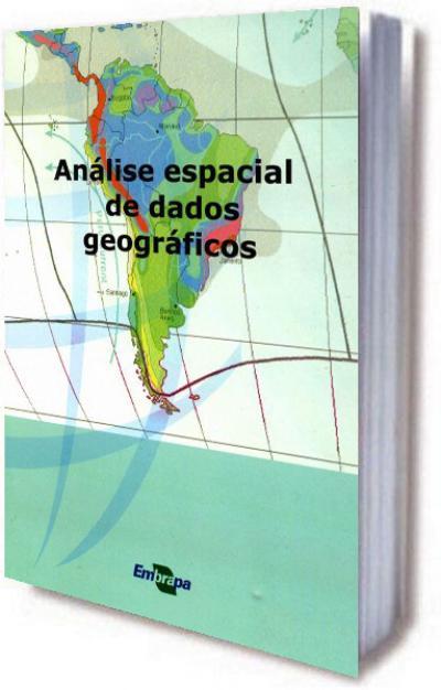 Livro Análise Espacial de Dados Geográficos