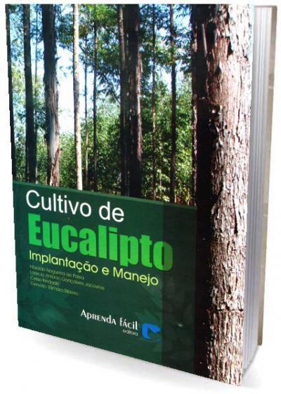 Livro Cultivo de Eucalipto - Implantação e Manejo