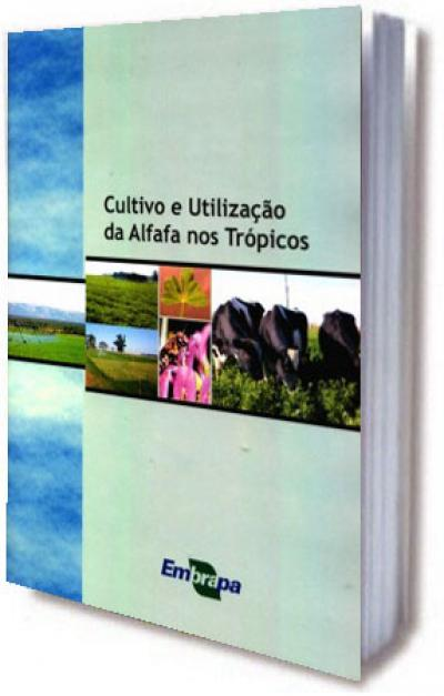 Livro Cultivo e Utilização da Alfafa nos Trópicos