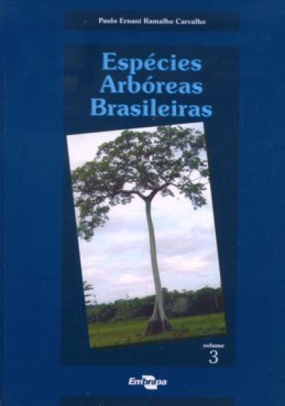 Livro Espécies Arbóreas Brasileiras - Vol. III