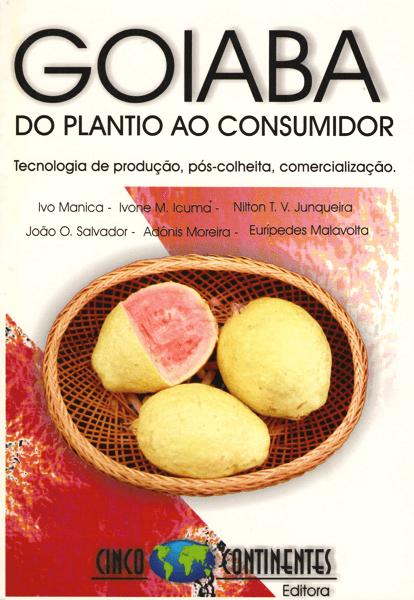 Livro - Goiaba - do Plantio ao consumidor