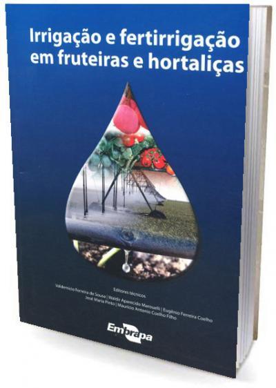 Livro Irrigação e Fertirrigação em Fruteiras e Hortaliças