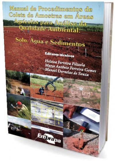 Livro Manual de Procedimentos de Coleta de Amostras em Áreas Agrícolas para Análise da Qualidade Ambiental