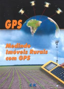 Livro Medindo Imóveis Rurais com GPS