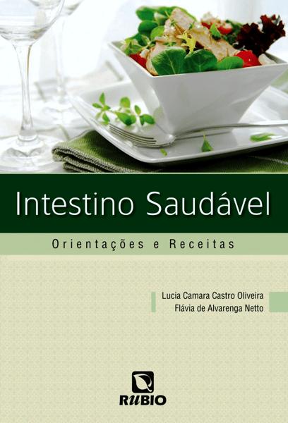 Livro - Intestino Saudável: Orientações e Receitas