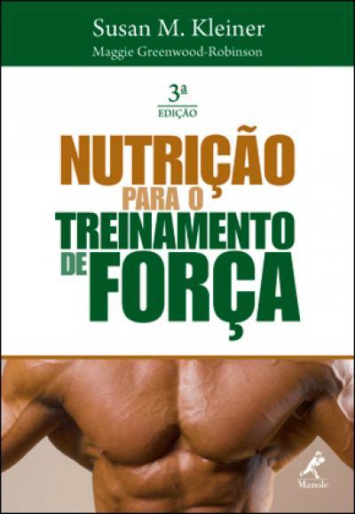 Livro Nutrição para o Treinamento de Força
