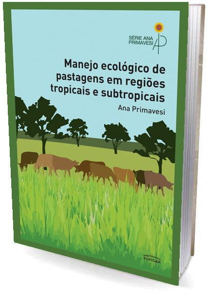 Livro - Manejo Ecológico de Pastagens em Regiões Tropicais e Subtropicais