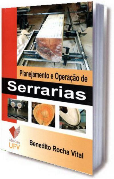 Livro Planejamento e Operação de Serrarias