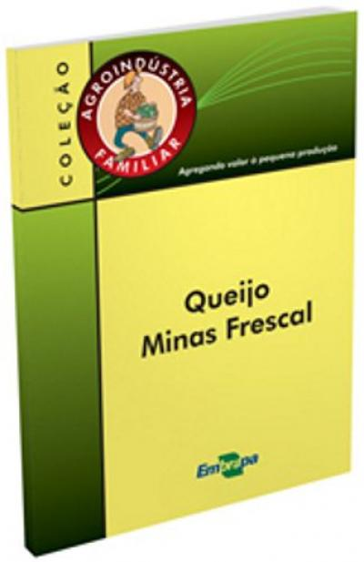 Livro Queijo Minas Frescal, Agroindústria Familiar