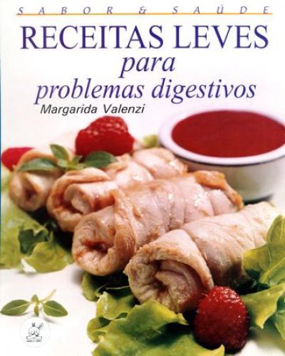 Livro Receitas Leves para Problemas Digestivos